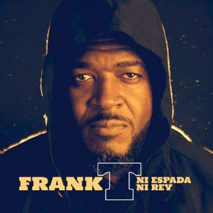 Frank T - Ni Espada Ni Rey (fuente: Facebook)