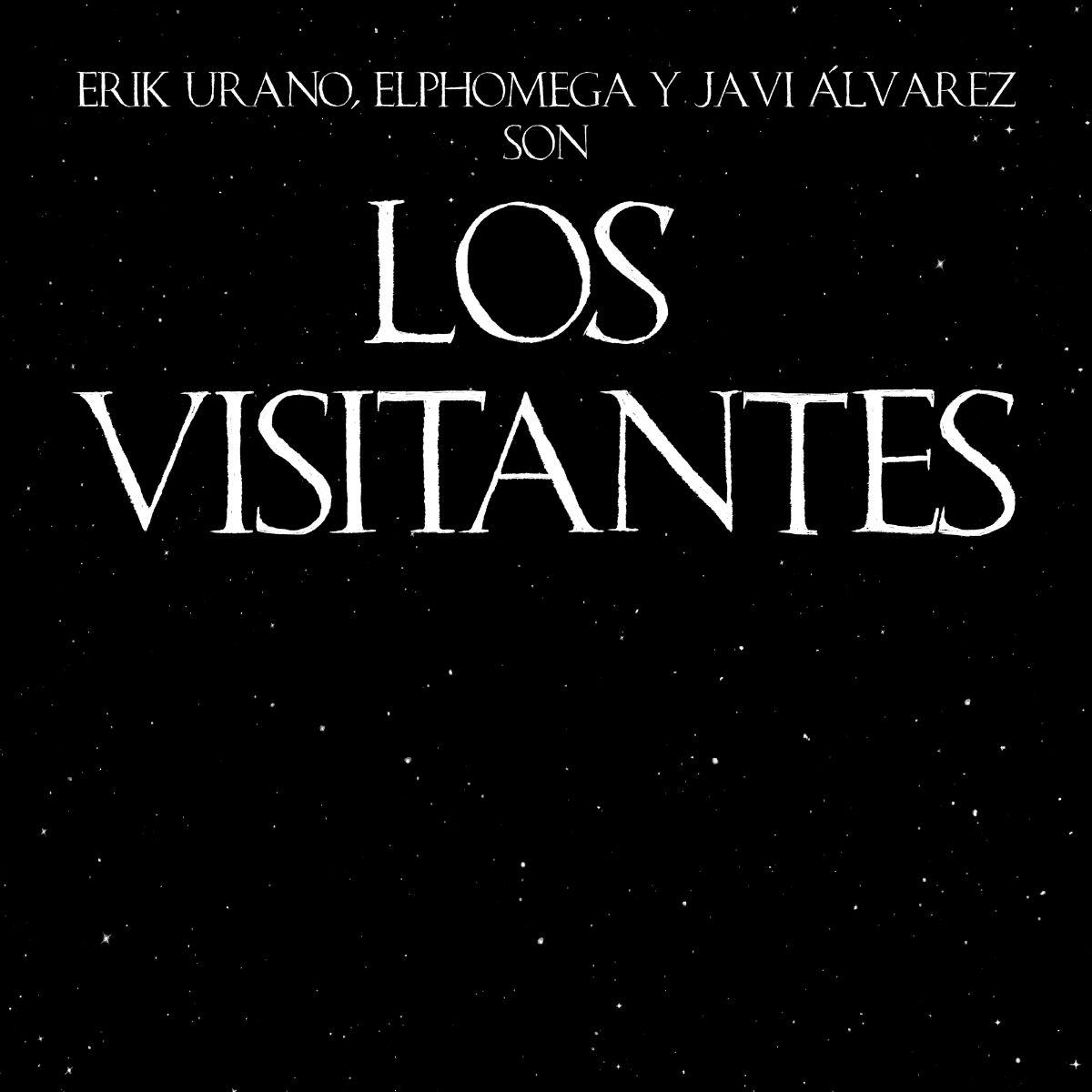 """""""Los visitantes"""", Erik Urano, Elphomega y Javi Álvarez en un 7"""""""