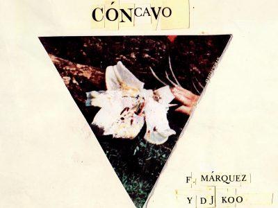 """""""Cóncavo"""" es el nuevo maxi de Fernando Márquez y Dj Koo"""