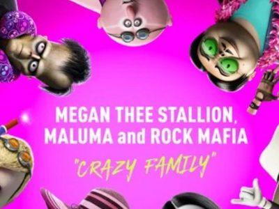 "Megan Thee Stallion, Maluma & Rock Mafia en ""Crazy Family"""